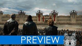 GAME OF THRONES: STAFFEL 8 - Preview zur finalen Schlacht!
