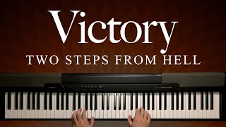 Victory by Two Steps From Hell (Piano)