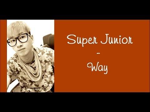 Super Junior - Way (English Lyrics)