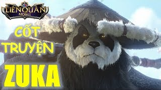 Truyền thuyết Gấu Trúc đại hiệp ZUKA anh hùng bảo vệ kẻ yếu - Cốt Truyện Liên Quân Mobile MOBA Việt