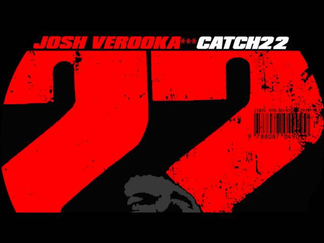 Josh Verooka - Catch 22 - Smashpipe music