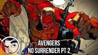 "Avengers No Surrender #2 ""The Truth..."" - InComplete Story"
