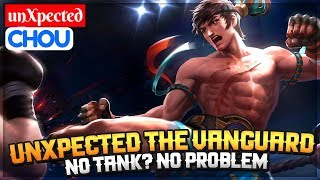 unXpected The Vanguard [ Chou unXpected ] unXpected Chou Gameplay And Build