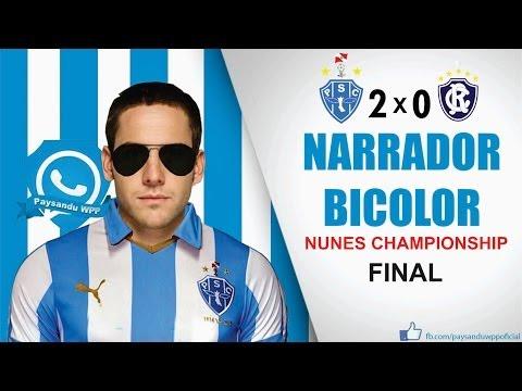 Baixar Narrador Bicolor - Final Nunes Championship (Paysandu 2x0 Remo)