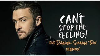 Justin Timberlake - Can't Stop The Feeling (Daniel Siman Tov Remix)