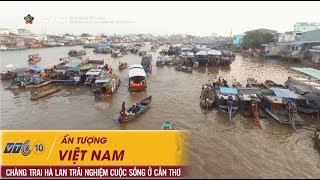 Ấn tượng Việt Nam -  Chàng trai Hà Lan trải nghiêm cuộc sống ở Cần Thơ | NETVIET TV