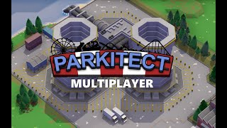 Parkitect Multiplayer - My Thoughts
