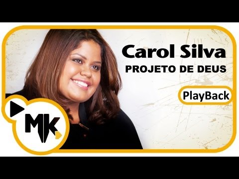 Baixar Projeto de Deus - Carol Silva (Play-Back) -  MK Web Music