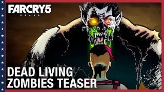 Far Cry 5 - Dead Living Zombies Teaser Trailer