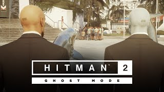 HITMAN 2 - Ghost Mode Játékmenet