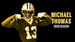 Michael Thomas 2018 Highlights |
