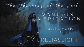 Samhain Meditation- The Thinning of the Veil
