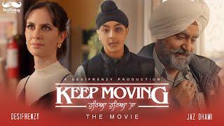 Keep Moving (Tureya Tureya Ja) – Jaz Dhami – Desifrenzy Video HD