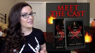 Meet the Characters part 1 | THE SAVIOR'S CHAMPION by Jenna Moreci