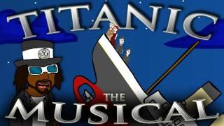 ♪ TITANIC THE MUSICAL - Animation Parody