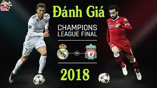 Chung kết C1 2018 Real Madrid và Liverpool | Bóng đá | Ẩm thực & Cuộc sống