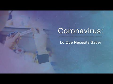 Coronavirus: Lo Que Necesita Saber - Marzo 17, 2020