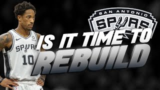 Is it Time For the San Antonio Spurs To REBUILD?