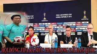 Hội Đồng FIFA chính thức treo còi vĩnh viễn trọng tài Hàn Quốc xử ép U23 Việt Nam.
