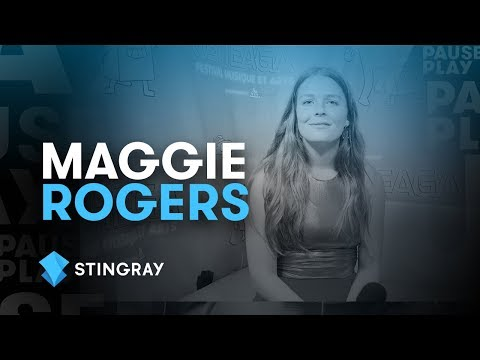 Maggie Rogers Interview | Stingray PausePlay