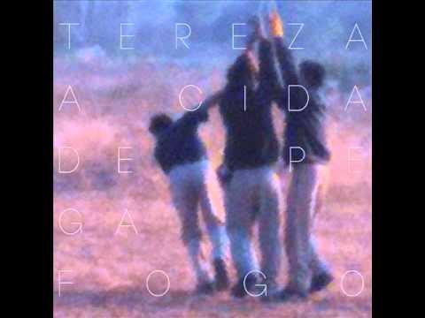 Baixar Tereza (banda) - A Cidade Pega Fogo (Música)