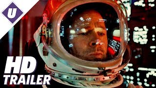 Ad Astra (2019) - Official HD Trailer | Brad Pitt, Tommy Lee Jones, Liv Tyler