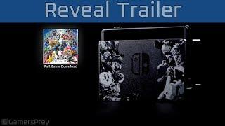 Super Smash Bros Ultimate - Nintendo Switch Limited Edition Bundle Trailer [HD 1080P]