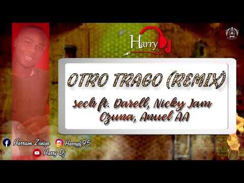 OTRO TRAGO (Remix Official) HD -sech ft Darell, Nicky Jam, Ozuna, Anuel AA