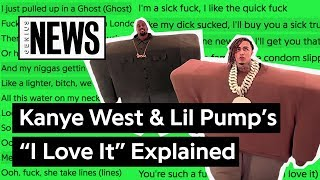 "Kanye West & Lil Pump's ""I Love It"" Explained 