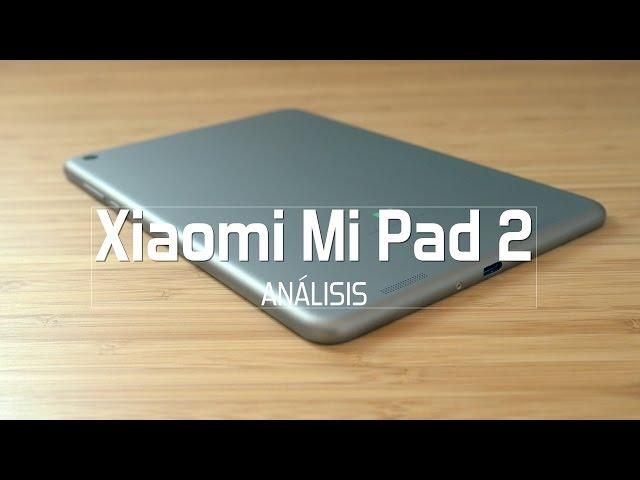 Xiaomi Mi Pad 2, análisis