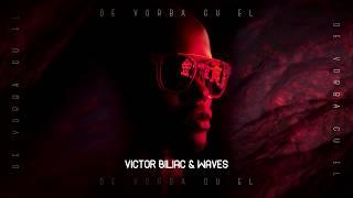 Victor Biliac & Waves - De Vorba Cu El ( Radio Edit )