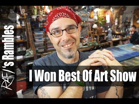 I Won Best Of Art Show | Pushing Past Your Artistic Know How
