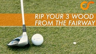 RIP YOUR 3 WOOD FROM THE FAIRWAY