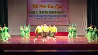 Bài Múa chính Nam nữ Cục Thuế tỉnh Bình Định - Hội diễn 70 năm ngành tài chính 2015