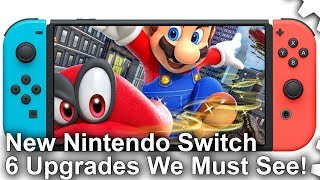 New Nintendo Switch: 6 Hardware Upgrades We Must See