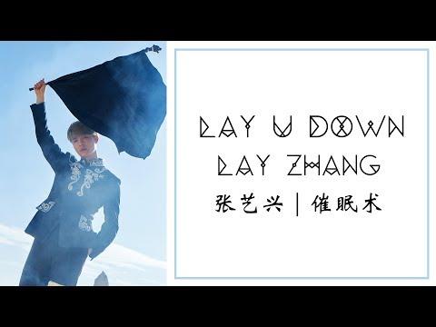 LAY (张艺兴) | Lay U Down (催眠术) [chinese/pinyin/english lyrics]