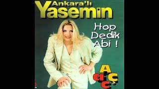 Ankaralı Yasemin - Hodri Meydan