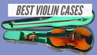 How to Choose the Best Violin Case? Different Brands Reviews