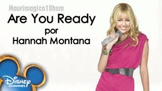 Hannah Montana - Are You Ready (HD/HQ)