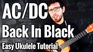 AC/DC - Back In Black - Ukulele Tutorial - Chords + Riffs