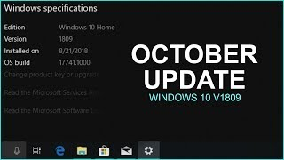 This Is Windows 10 October Update Preview (Windows10 Version1809)