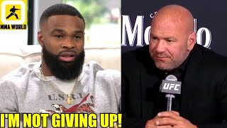Tyron Woodley says he won't be retiring from MMA following his loss to Colby Covington,Dana White