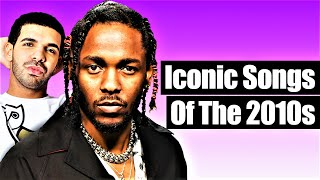 Decade Defining Rap Songs Of The 2010s [2010 - 2019]