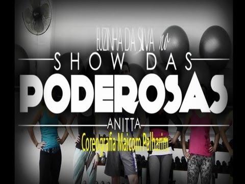 Baixar Anitta - Show das Poderosas - Euzinha da Silva - Coreografia Maicom Palharim