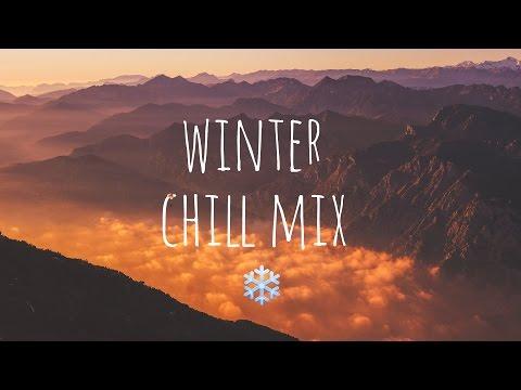 Winter Chill Mix 2017 ❄️