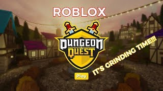 Let's play Roblox! Dungeon Quest! Giveaways and Grind! Let's go!!! Part2