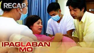 Ipaglaban Mo Recap: Sinapupunan
