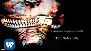 Slipknot - The Nameless (Audio)