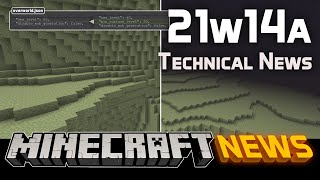Technical News in Minecraft Snapshot 21w14a