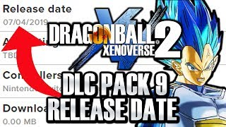DLC PACK 9 RELEASE DATE REVEAL BY NINTENDO! Dragon Ball Xenoverse 2 DLC Pack 9 Release Date & MORE!
